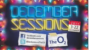 Post image for O2 December Sessions